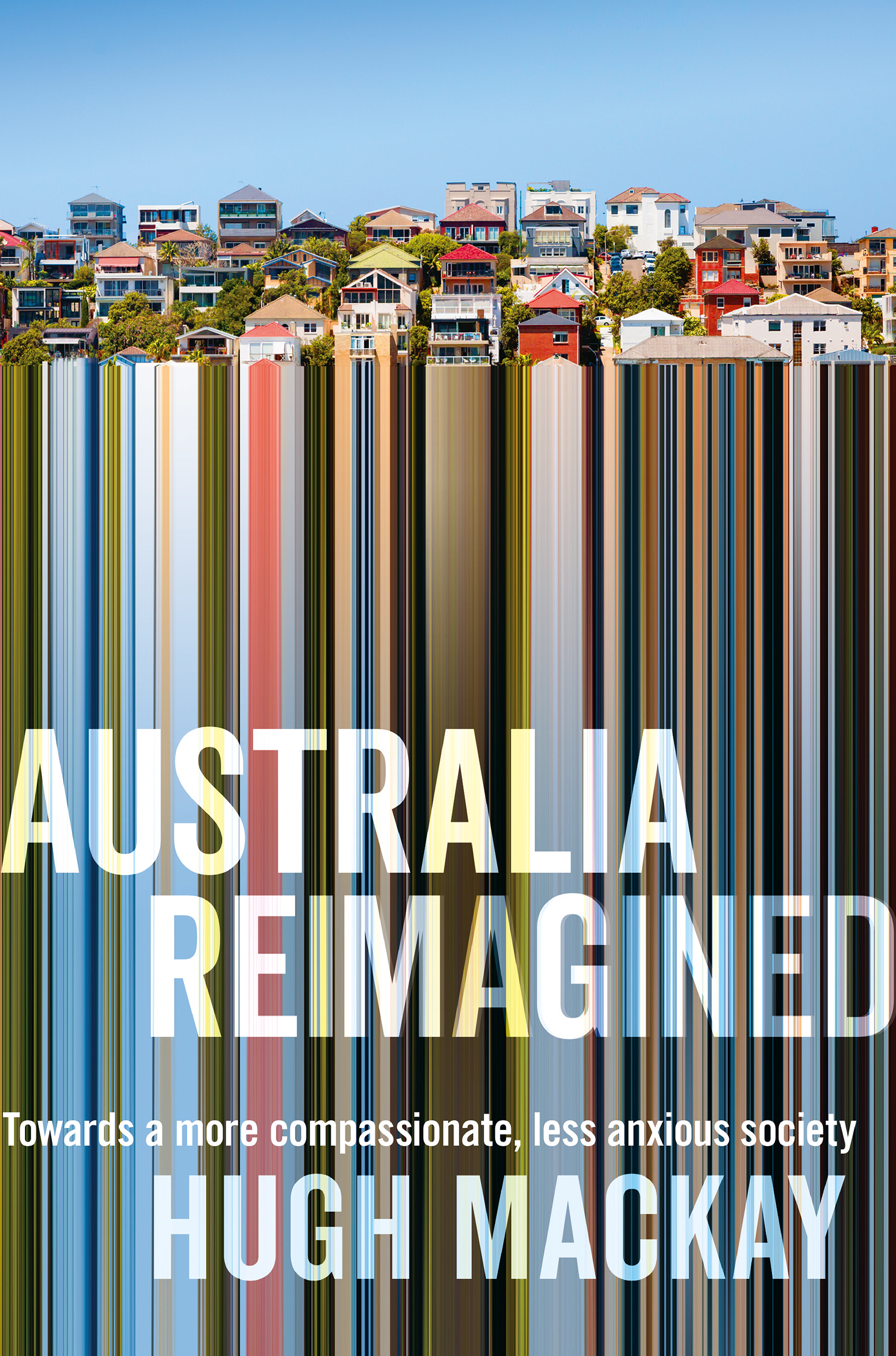 AUSTRALIA RE-IMAGINED
