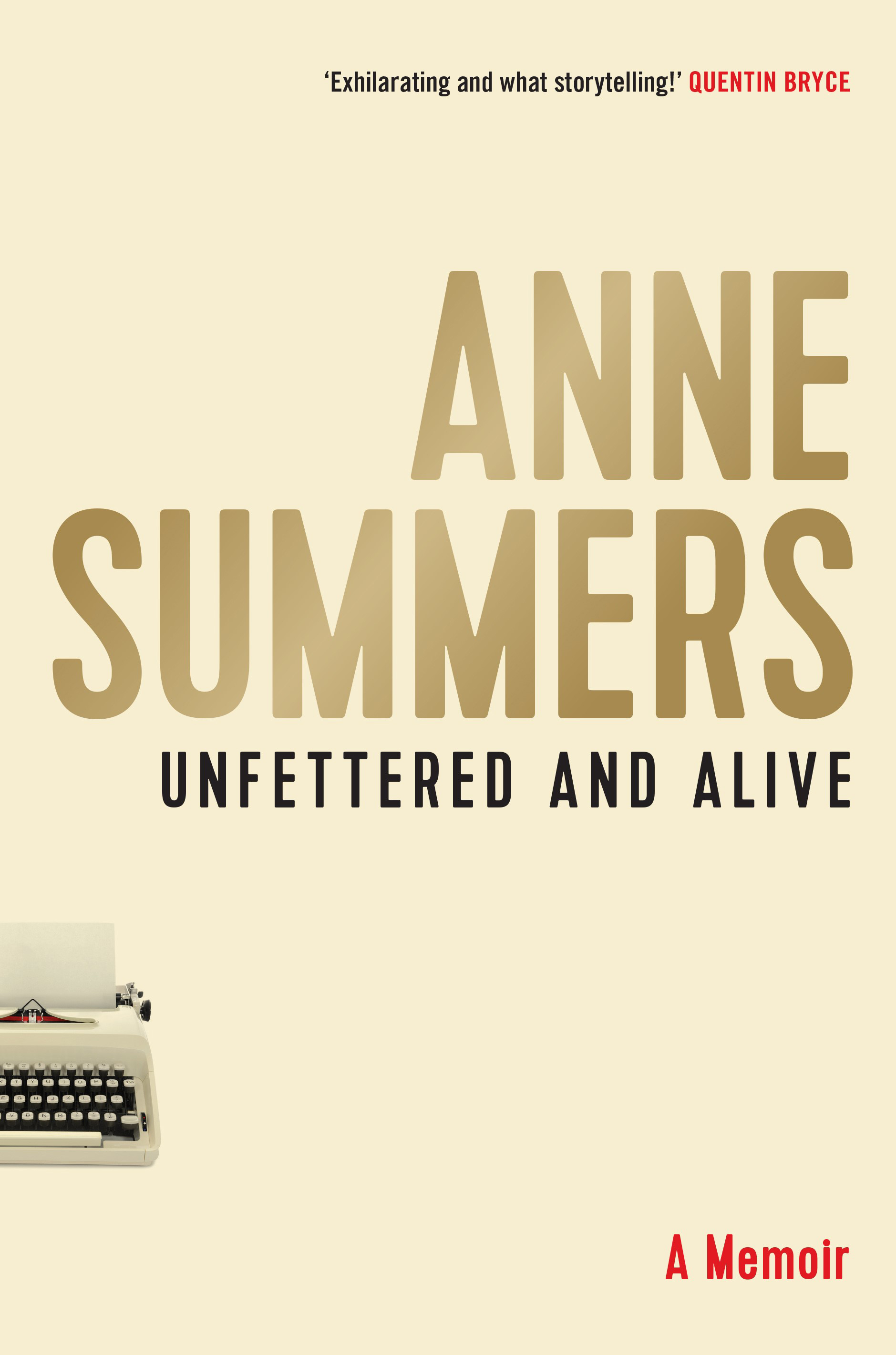 """Unfettered and Alive – A Memoir"""