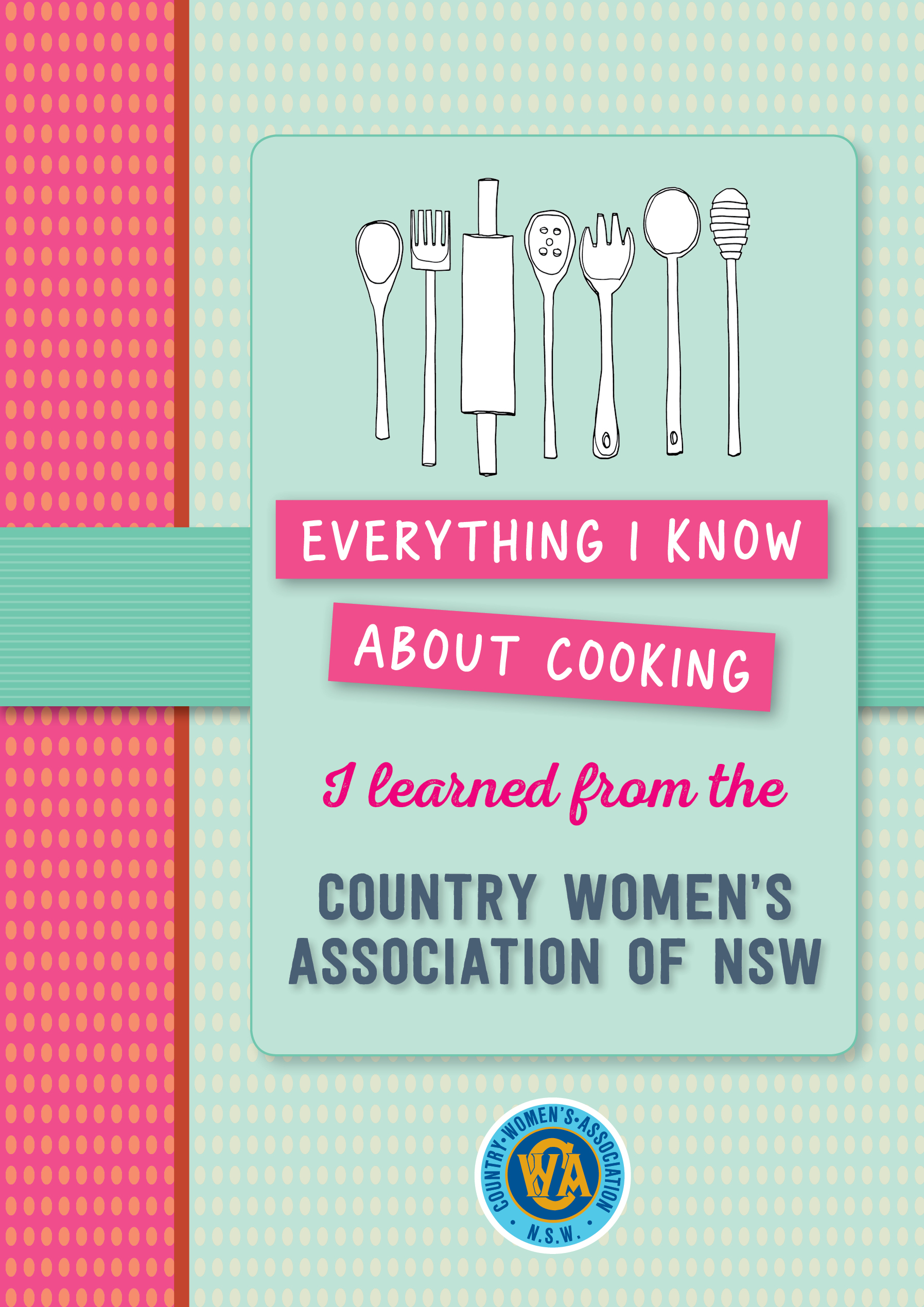 A Staple In Every Kitchen – a CWA Cookbook