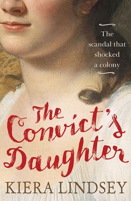 Book Review: The Convict's Daughter – The scandal that shocked a colony