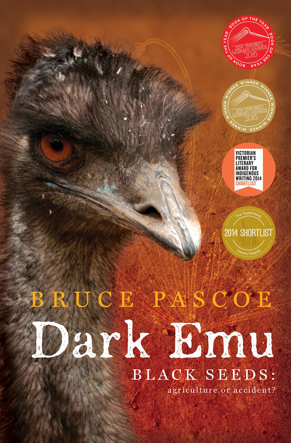 Dark Emu Black Seeds: Agriculture or Accident